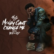Money Can't Change Me (feat. Rich The Kid)