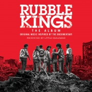 Rubble Kings: The Album (Original Music Inspired By The Documentary)