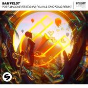 Post Malone (feat. RANI) [YUAN & Timo Feng Remix]