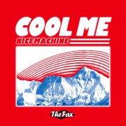 Cool Me / Nice Machine