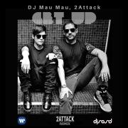 Get Up (2Attack Remix)