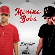 Menina boba (feat. DJ Will 22)