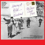 Having a Wild Weekend (Original Motion Picture Soundtrack) [2019 - Remaster]