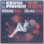 The Way We Used To (The Verone & Dilias Remixes)