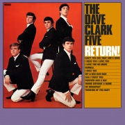 The Dave Clark Five Return! (2019 - Remaster)
