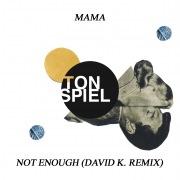 Not Enough (David K. Remix)