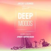Deep Moods ~ Happy Days ~ 快適&贅沢大人のサマーアンビエント