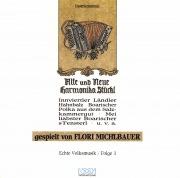 Alte und neue Harmonika Stückl gespielt von Flori Michlbauer