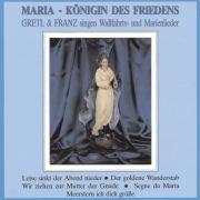 Maria - Königin des Friedens