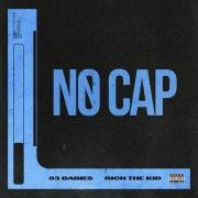 No Cap (feat. Rich The Kid)