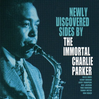 Newly Discovered Sides By The Immortal Charlie Parker (Live)