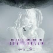 Just A Dream (feat. Dany Cristinne)