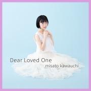 Dear Loved One