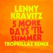 5 More Days 'Til Summer (Tropkillaz Remix)