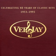The Vee-Jay Story: Celebrating 40 Years Of Classic Hits