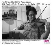 J.S. Bach - Violin Sonata No. 3, BWV 1005 - III. Largo(DSD 5.6MHz/1bit)