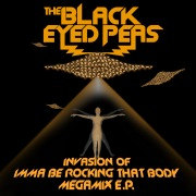 Invasion Of Imma Be Rocking That Body - Megamix E.P.