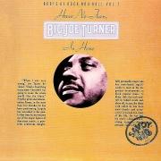Have No Fear, Big Joe Turner Is Here