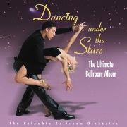 Dancing Under The Stars: The Ultimate Ballroom Album
