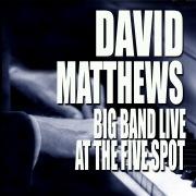 Big Band Live At The Five Spot (Live At The Five Spot Café / New York City, NY / 1975)