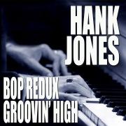 Bop Redux / Groovin' High