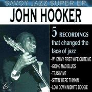 Savoy Jazz Super EP: John Hooker