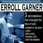Savoy Jazz Super EP: Erroll Garner