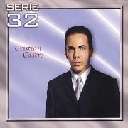 Serie 32: Cristian Castro