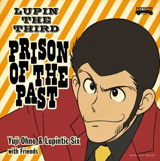 LUPIN THE THIRD ~PRISON OF THE PAST~