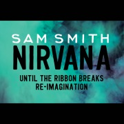 Nirvana (Until The Ribbon Breaks Re-Imagination)