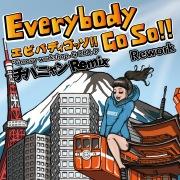 Everybody Go So!! (Rework) [チバニャンRemix]