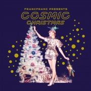 Francfranc Presents COSMIC CHRISTMAS
