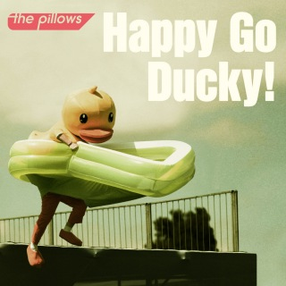Happy Go Ducky!<初回限定盤>