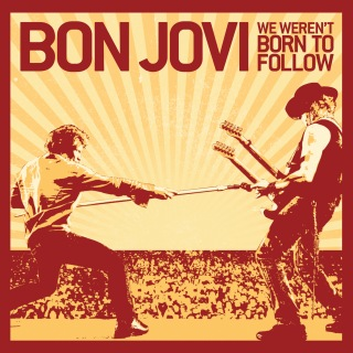 We Weren't Born To Follow (Int'l 2 Trk)