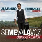 Se Me Va La Voz (Dance Remix)