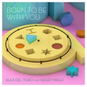 Born To Be With You (feat. Hugo Virgo)