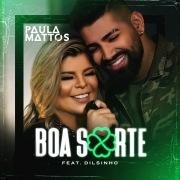 Boa sorte (feat. Dilsinho)