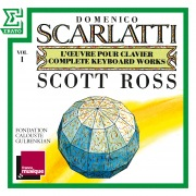 "Scarlatti: The Complete Keyboard Works, Vol. 1: Sonatas, Kk. 1 - 30 ""Essercizi"""
