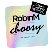Choosy (feat. Dantae The Kid) [Sammy Porter Remix]