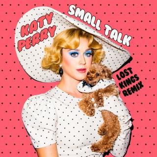Small Talk (Lost Kings Remix)
