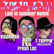 After the Rain Late in Summer Remix (feat. VIGORMAN & T-TRIPPIN' (DAZZLE 4 LIFE))