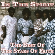 In The Spirit: The Best Of The Stars Of Faith