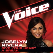 Give Your Heart A Break (The Voice Performance)