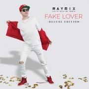 Fake Lover (Deluxe)