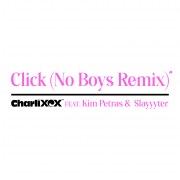 Click (feat. Kim Petras and Slayyyter) [No Boys Remix]