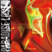 STRONGER (Paradise Lost Riddim)