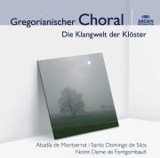 Gregorianischer Choral - Die Klangwelt der Klöster