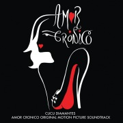 Amor Cronico (Original Motion Picture Soundtrack)