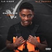 Check Dis (feat. NLE Choppa) [Remix]