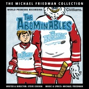 The Abominables (The Michael Friedman Collection) [World Premiere Recording]